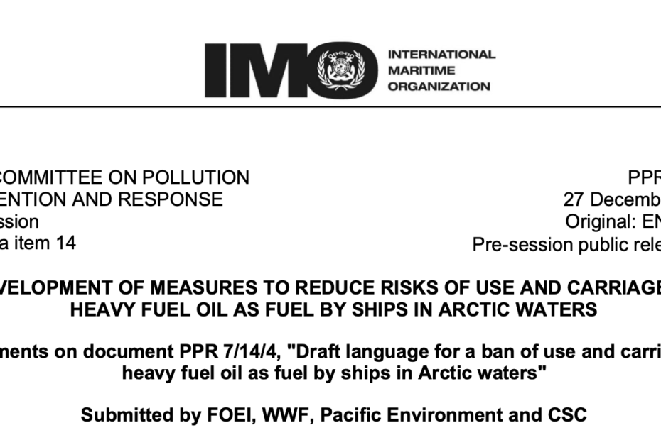 "Comments on document PPR 7/14/4, ""Draft language for a ban of use and carriage of heavy fuel oil as fuel by ships in Arctic waters"""