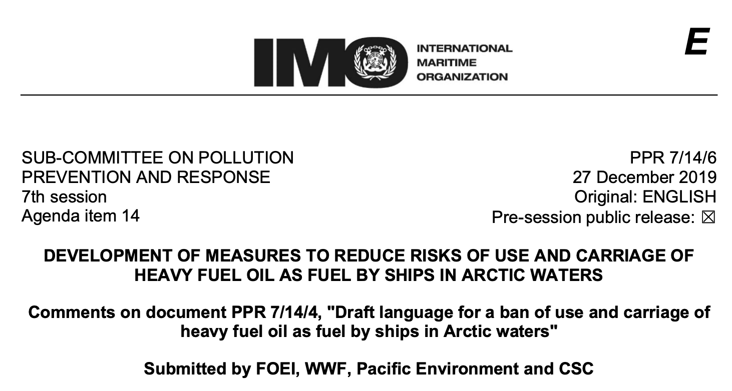 """Comments on document PPR 7/14/4, """"Draft language for a ban of use and carriage of heavy fuel oil as fuel by ships in Arctic waters"""""""