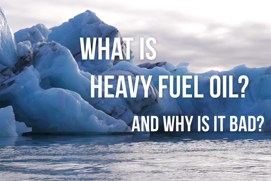 What it is Heavy Fuel Oil? And why is is bad?
