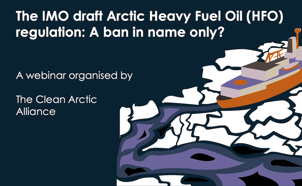 A Ban in Name Only: Implications of the IMO's Draft Heavy Fuel Oil Ban in the Arctic