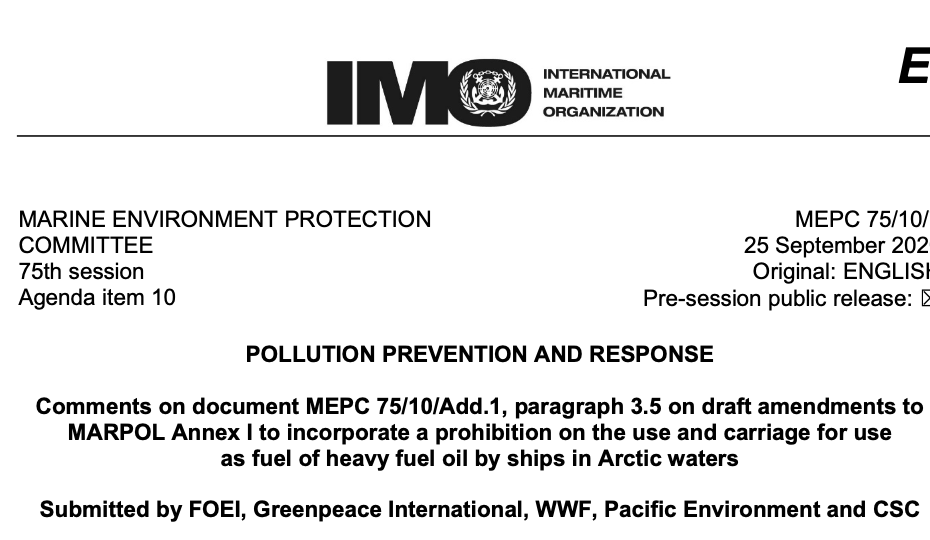 Comments on document MEPC 75/10/Add.1, paragraph 3.5 on draft amendments to MARPOL Annex I to incorporate a prohibition on the use and carriage for use as fuel of heavy fuel oil by ships in Arctic waters