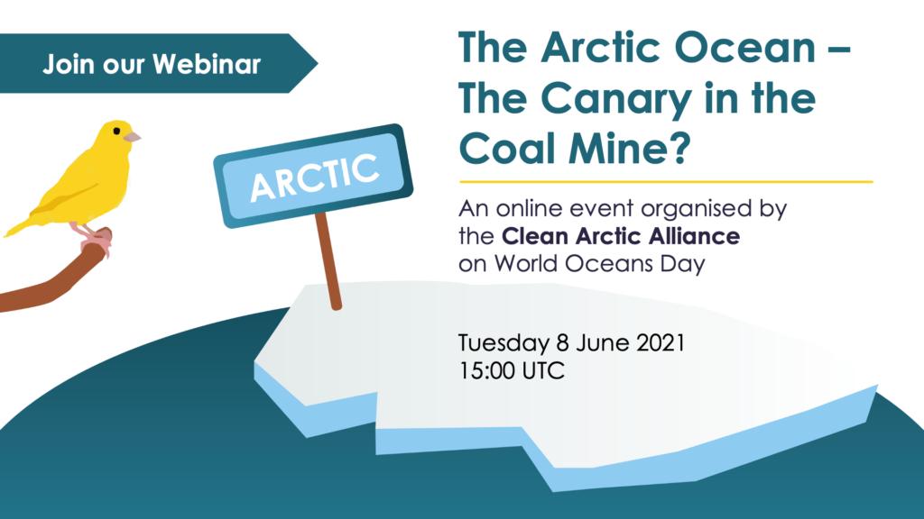 World Ocean Day Webinar, The Arctic Ocean - the Canary in the Coal Mine?